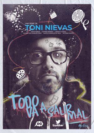 Todo va a salir mal Toni Nievas